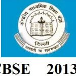 CBSE Board 10th Class Examination Results 2013 Declared: Check Results